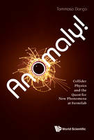 Anomaly! Collider Physics and the...