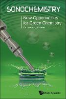 Sonochemistry: New Opportunities for...