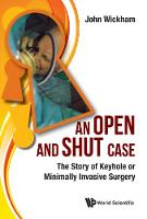 An Open and Shut Case: Tthe Story of...