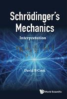 Schrodinger's Mechanics: Interpretation