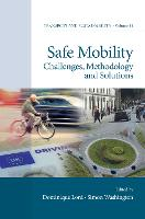Safe Mobility: Challenges, ...