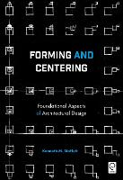 Forming and Centering: Foundational...