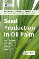 Seed Production in Oil Palm: A Manual
