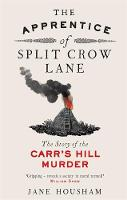 The Apprentice of Split Crow Lane: ...