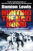 Hunting the Nazi Bomb: The Special...