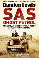 SAS Ghost Patrol: The Ultra-Secret...
