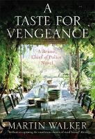 A Taste for Vengeance: Bruno, Chief ...