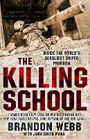 The Killing School: Inside the ...