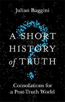 A Short History of Truth: ...