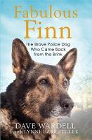 Fabulous Finn: The Brave Police Dog...