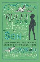 Rules for My Son: Indispensable ...
