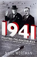 1941: Fighting the Shadow War: How...