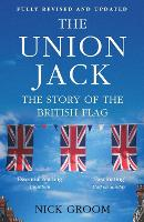 The Union Jack: The Story of the...