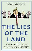 The Lies of the Land: A Brief History...