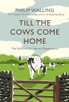Till the Cows Come Home: The Story of...
