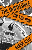 The Impossible: On the Run: Book 2