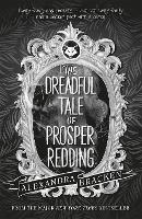 Prosper Redding: The Dreadful Tale of...