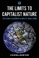 The Limits to Capitalist Nature:...