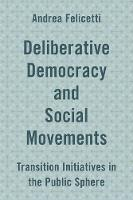 Deliberative Democracy and Social...