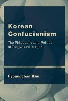 Korean Confucianism: The Philosophy...