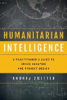 Humanitarian Intelligence: A...