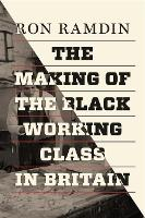 The Making of the Black Working Class...