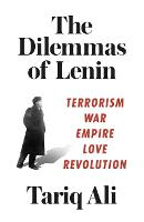 The Dilemmas of Lenin: Terrorism, ...
