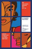 De Colores Means All of Us: Latina...