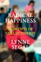 Radical Happiness: Moments of...