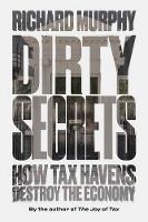 Dirty Secrets: How Tax Havens Destroy...