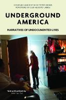 Underground America: Narratives of...