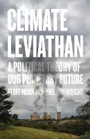Climate Leviathan: A Political Theory...