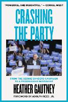 Crashing the Party: From the Bernie...