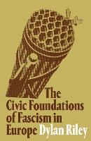 The Civic Foundations of Fascism in...