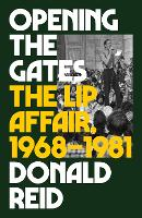 Opening the Gates: The Lip Affair,...