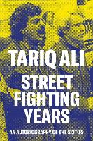 Street-Fighting Years: An...