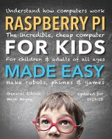 Raspberry Pi for Kids (Updated) Made...