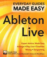 Ableton Live Basics: Expert Advice,...