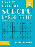 Easy to Extreme Sudoku Large Print...