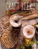 Craft Beer: Recipes & Preparation
