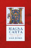 Magna Carta: The Making and Legacy of...
