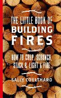 The Little Book of Building Fires: ...