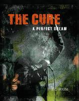 The Cure: A Perfect Dream
