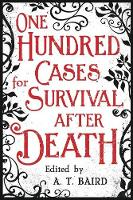 One Hundred Cases for Survival After...