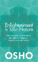 Enlightenment is Your Nature: The...