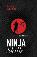 Ninja Skills: The Authentic Ninja...
