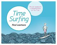 Time Surfing: The Zen Approach to...