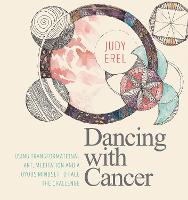 Dancing with Cancer: Cancer...