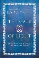 The Gate of Light: Healing Practices...