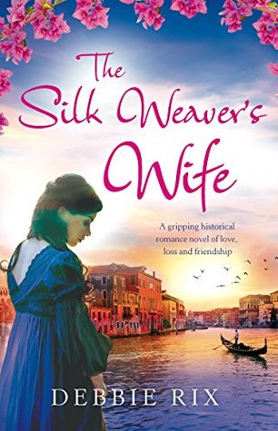 The Silk Weaver's Wife: An Utterly...